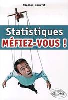 Statistiques, mfiez-vous !