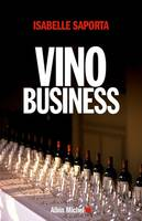 Vino business, La face cachée du royaume enchanté