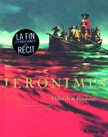 Jeronimus, Jeronimus (Tome 3-L'île), 3