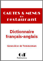 Cartes et menus de restaurant, Dictionnaire de traduction en Anglais