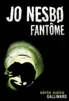 FANTME , Une enqute de l'inspecteur Harry Hole