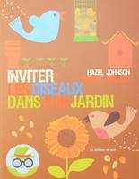 Inviter Les Oiseaux Dans Son Jardin