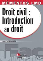 Mémentos Droit civil : Introduction au droit, introduction au droit