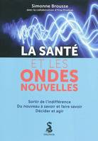 Sante Et Les Ondes Nouvelles (La)