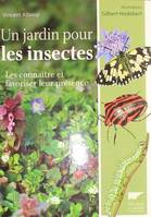 Un Jardin Pour Les Insectes. Les Connait