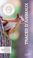 Guide Hachette Nature Traces animaux