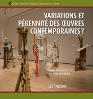 Variations et prennit des oeuvres contemporaines ?