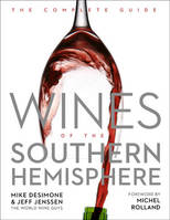 Wines of the Southern Hemisphere, The complete guide
