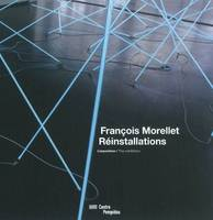 FRANCOIS MORELLET, The exhibition