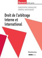 Droit De L'Arbitrage Interne Et International