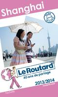 Le Routard Shanghai 2013/2014