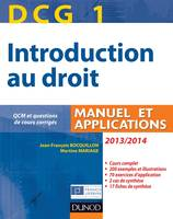 DCG 1 - Introduction au droit 2013/2014 - 7e édition - Manuel et applications, Manuel et Applications, QCM et questions de cours corrigées