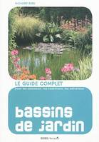 Bassins de jardin, pour les concevoir, les construire et les entretenir