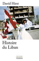 Une Histoire Du Liban 1860-2009