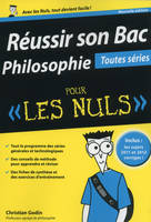 Russir son Bac Philosophie pour les Nuls - toutes sries