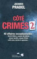 Côté crimes, 40 affaires exceptionelles de la saison 2 de 'Café crimes', 2