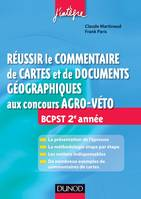 Russir le commentaire de cartes et de documents gographiques aux concours Agro-Veto, BCPST 2e anne