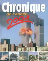 Chronique de l'anne 2001