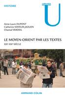 Le Moyen-Orient par les textes, XIXe - XXIe sicle