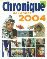 Chronique de l'anne 2004