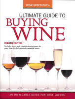 Wine Spectator's Ultimate Guide to Buying Wine