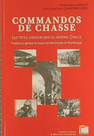 Commandos De Chasse. Les Tetes Chercheus