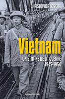 Vietnam, Un tat n de la guerre 1945-1954