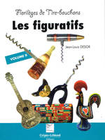 Florilges de Tire-bouchons : Les figuratifs