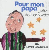 Pour mon papa, par des enfants