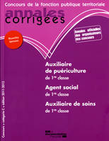Annales Corrigees N 24 Auxiliaire De Puericulture/Soins / Agent Social 2011-2012