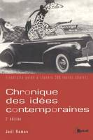 Chronique des ides contemporaines, itinraire guid  travers 300 textes choisis