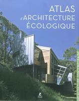 Atlas D'Architecture Ecologique