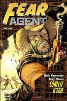 Fear agent, Conflit d'ego, 5