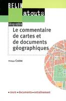Le commentaire de cartes et de documents gographiques