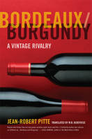 Bordeaux-Burgundy , A vintage rivalry