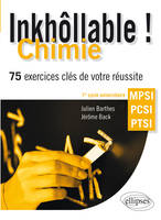 Inkhollable 150 Exercices Corriges Cles De Chimie Mpsi-Pcsi-Ptsi