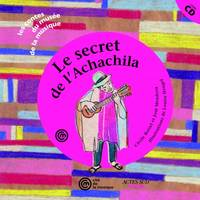 Le Secret De L'Achachila + Cd