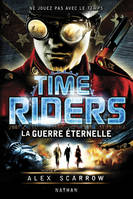 Time Riders, La Guerre ternelle, 4