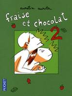 Fraise et chocolat, 2