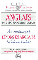 Au restaurant, Dînons en anglais ! Let's dine in English!, CD-Audio : l'anglais du service en salle